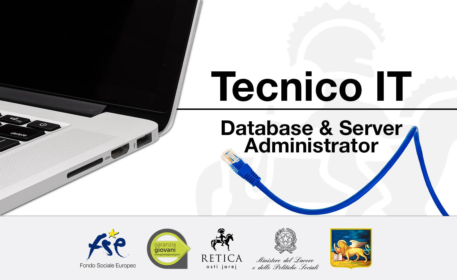 TECNICO INFORMATICO – DATABASE & SERVER ADMINISTRATOR