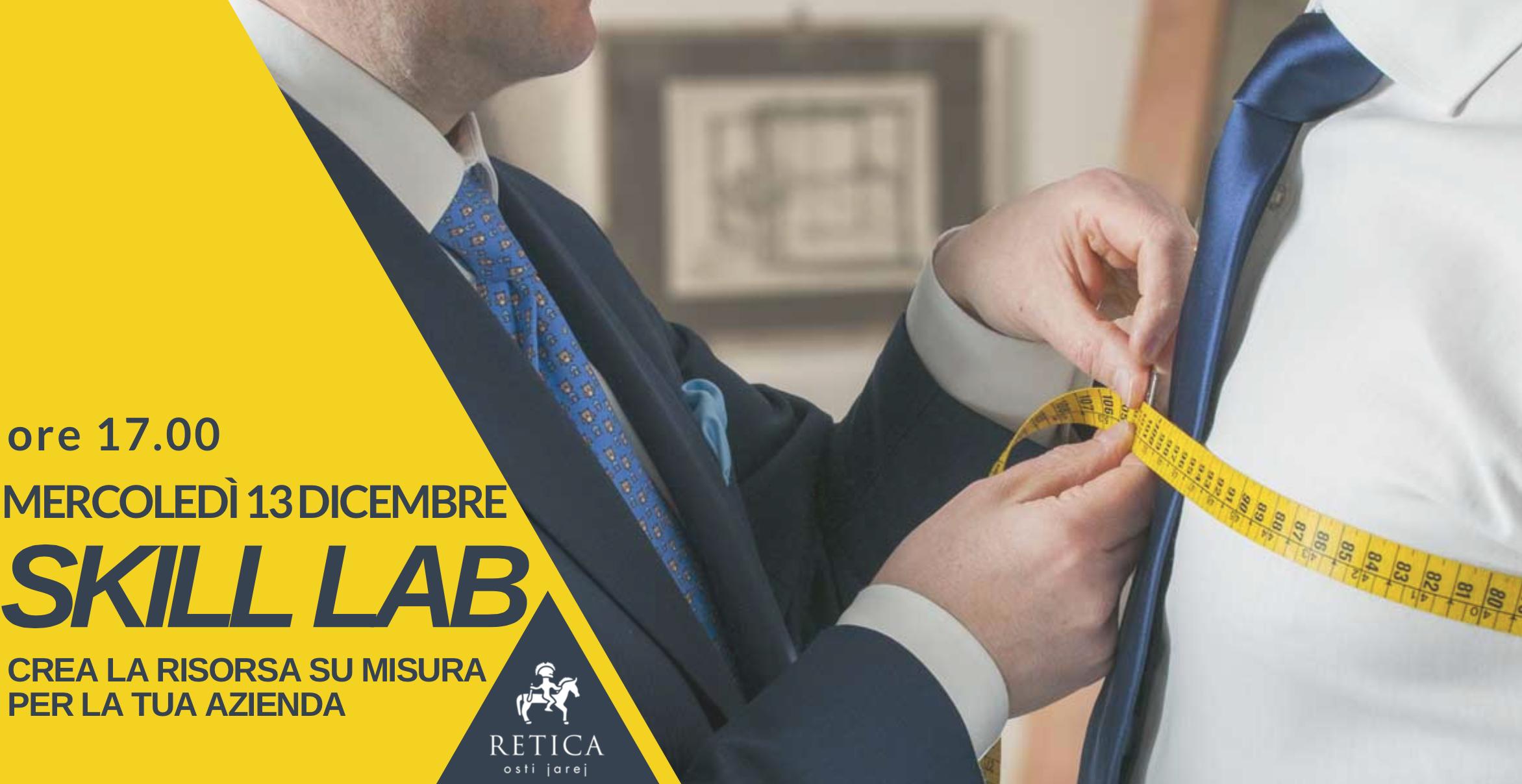 Skill Lab – La risorsa su misura per la tua azienda