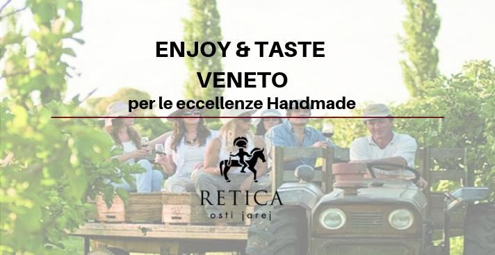 ENJOY & TASTE VENETO  per le Eccellenze Handmade
